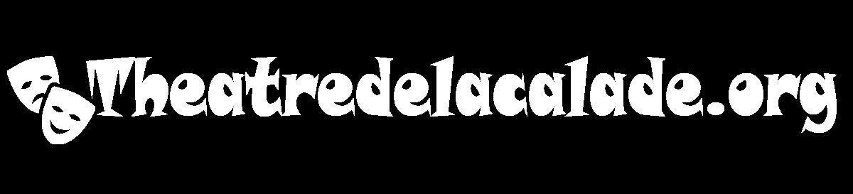Theatredelacalade.org : Bons plans sur les sorties, animations, évènements, soirées…